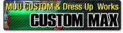 カスタム&ドレスアップワークス COSTOM MAX